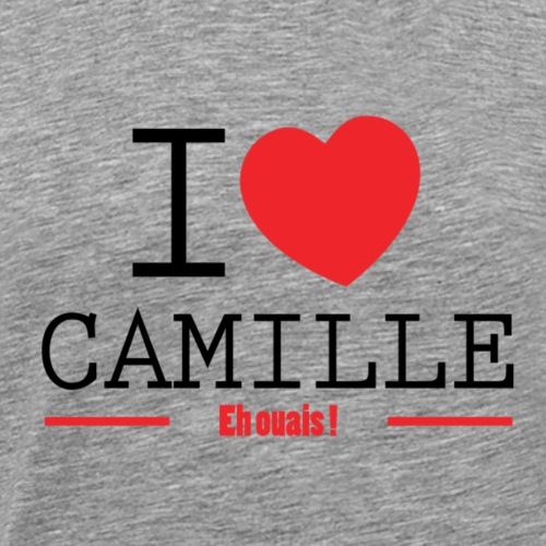 i love Camille - Tshirt Fanzouze TPMP - T-shirt Premium Homme