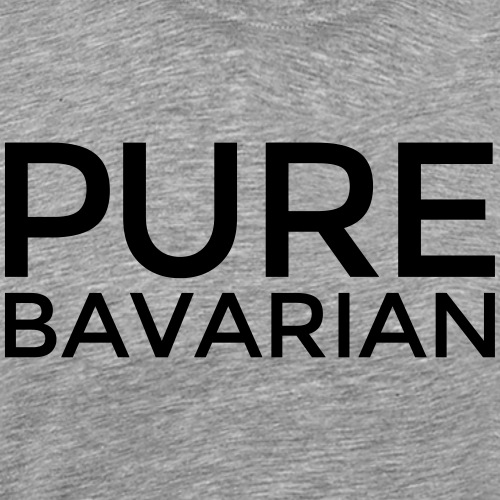PURE BAVARIAN - Bayern Pur (Schwarz) - Männer Premium T-Shirt