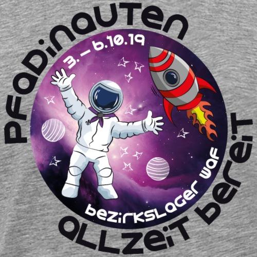 Pfadinauten - Allzeit bereit - Bezirkslager WAF - Männer Premium T-Shirt