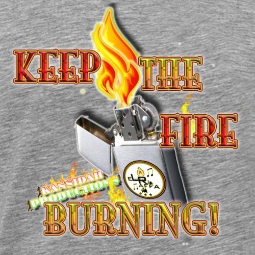 Keep the fire burning (Kansidah) - Männer Premium T-Shirt