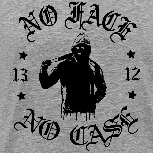 No Face, No Case - iso printti - Miesten premium t-paita