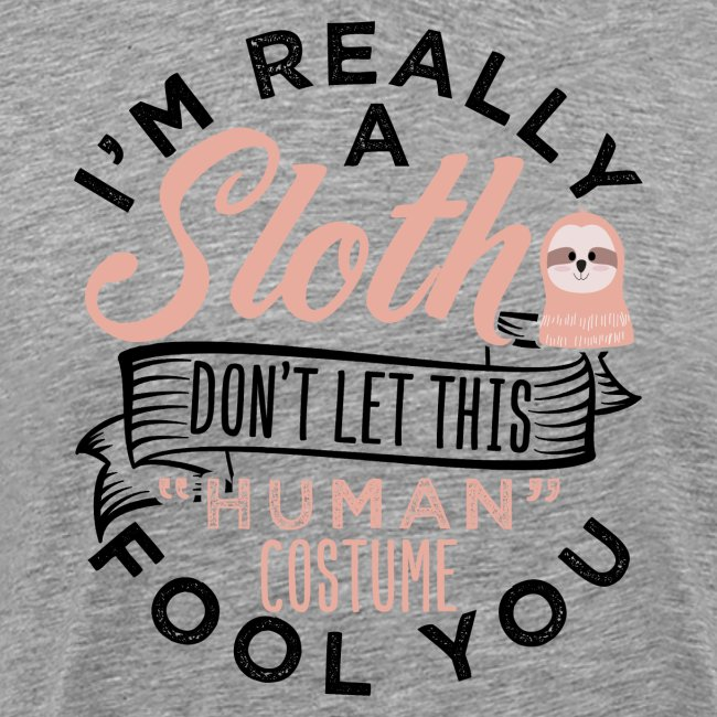 Funny Really A Sloth Halloween Costume