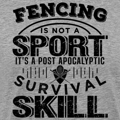 Fencing Post Apocalyptic Survival Skill Fan Gift - Männer Premium T-Shirt