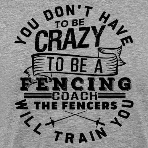 Fencing Coach Fencer Profession Funny Gift - Männer Premium T-Shirt