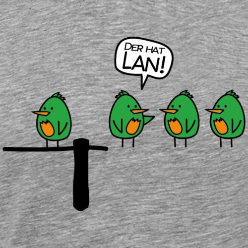 Der hat Lan! - Männer Premium T-Shirt