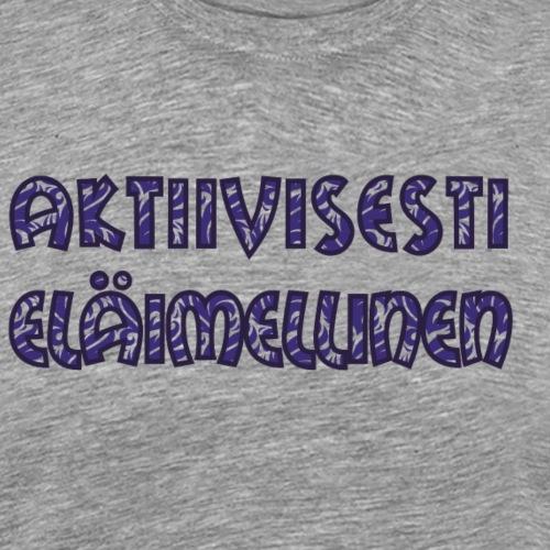 Aktiivisesti eläimellinen - Violetti - Miesten premium t-paita