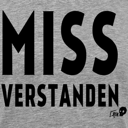 MISSUNDERSTOOD - Men's Premium T-Shirt