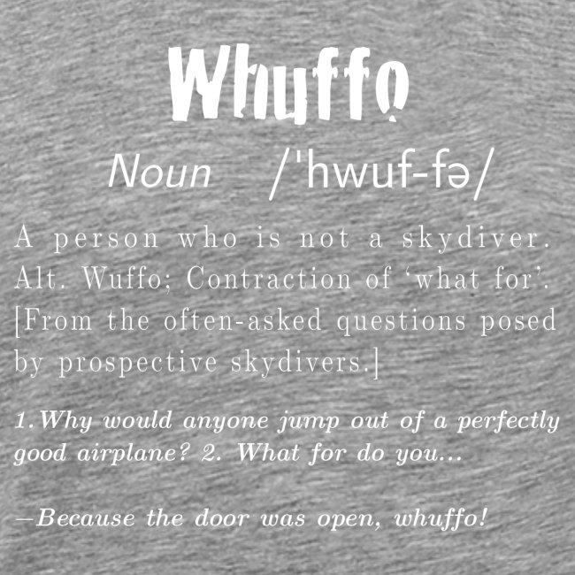 Whuffo?