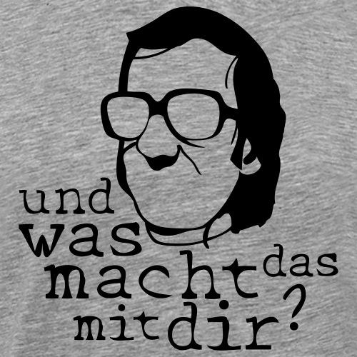 wasmachtdasmitdir2009 - Männer Premium T-Shirt