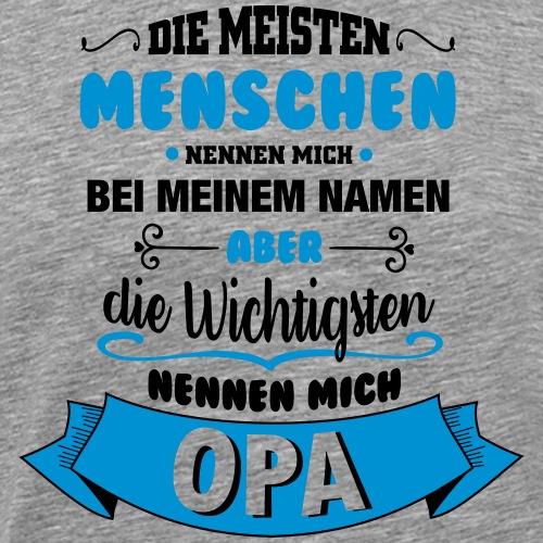 Beim Namen nennen - Opa - Männer Premium T-Shirt