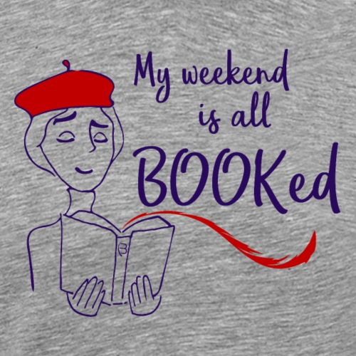 My Weekend Is All Booked - red - Men's Premium T-Shirt