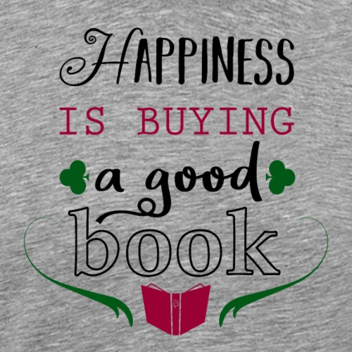 Happiness Is Buying A Good Book - red - Men's Premium T-Shirt