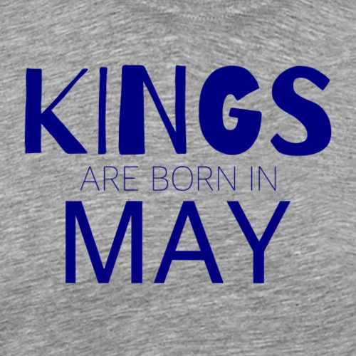 Kings are born in May - Männer Premium T-Shirt