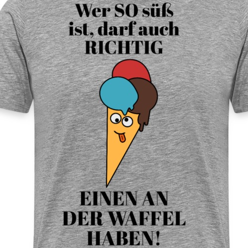 Lustiger Eis Verrückt Süß Sommer Psycho Spruch - Männer Premium T-Shirt