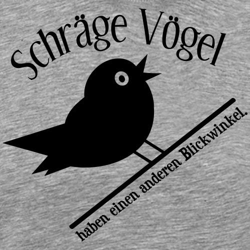 Nerd Geek Freak Spruch Schräger Vogel - Männer Premium T-Shirt