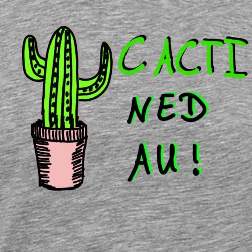 Cacti Ned Au -Kaktus- - Männer Premium T-Shirt