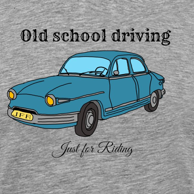 Old school driving
