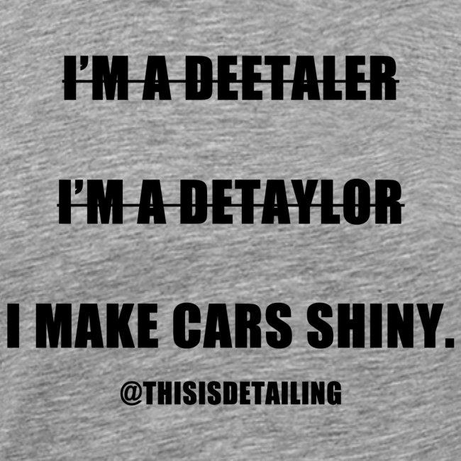 I'm a detailer!