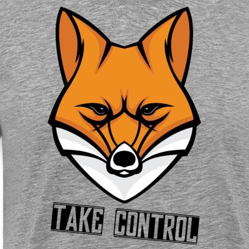 Take Control - Fox - T-shirt Premium Homme