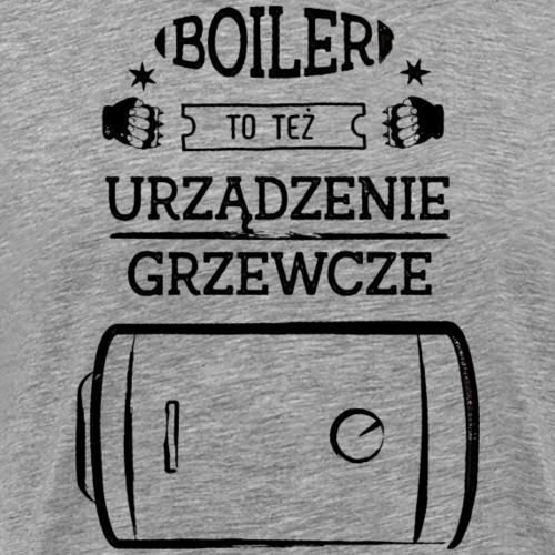 Boiler to też urządzenie grzewcze (czarny) - Koszulka męska Premium