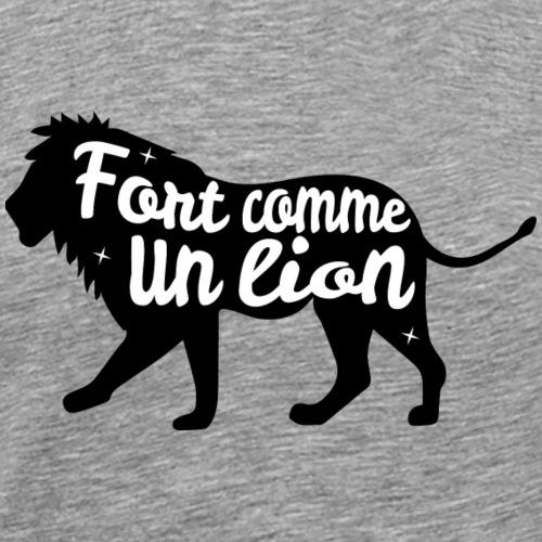 fort comme un lion - T-shirt Premium Homme