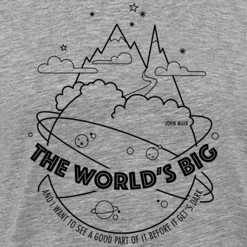 The World's Big... - Männer Premium T-Shirt