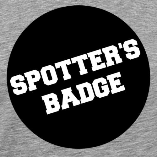 Spotter's Badge - Men's Premium T-Shirt