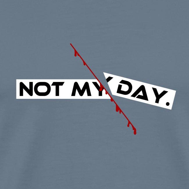 NOT MY DAY mit blutigem Schnitt, Depression, cool