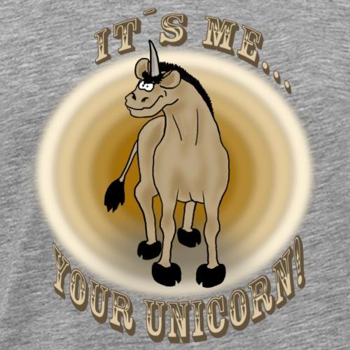 Sexy: Your unicorn! - Männer Premium T-Shirt