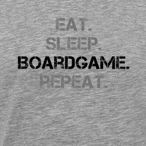 Eat sleep Boardgame Repeat - Männer Premium T-Shirt