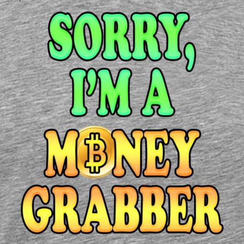 Money Grabber - Maglietta Premium da uomo