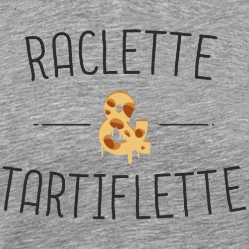 Raclette et Tartiflette - T-shirt Premium Homme
