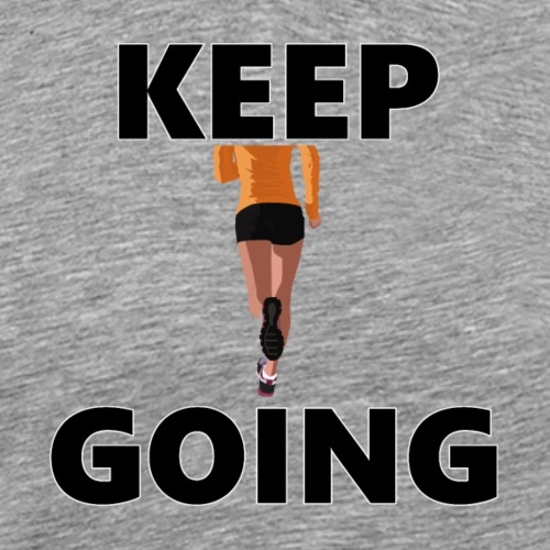 Keep going - Männer Premium T-Shirt