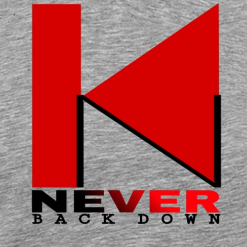 NEVER BACK DOWN - T-shirt Premium Homme