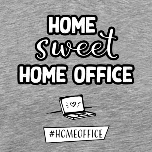Home sweet Home Office - Männer Premium T-Shirt