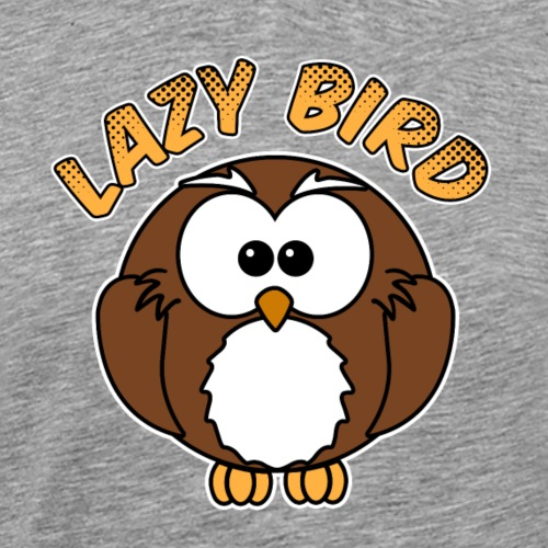 The Lazy Bird - Männer Premium T-Shirt