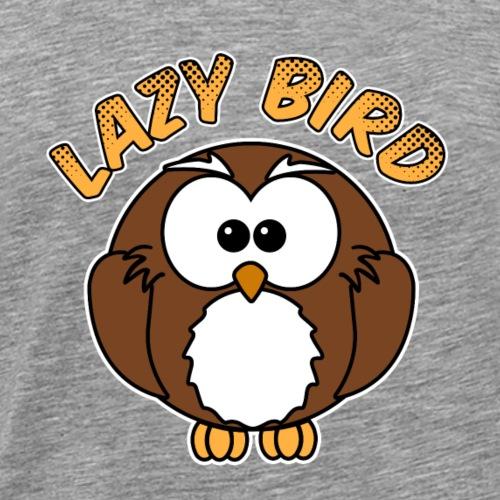 The Lazy Bird - Männer Premium T-Shirt