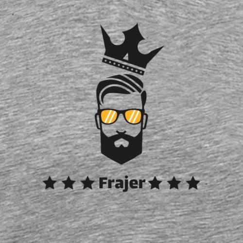 King Frajer - Männer Premium T-Shirt