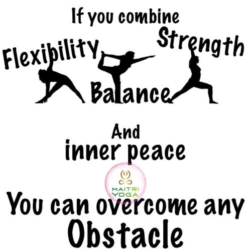 Overcome Obstacle MaitriYoga - T-shirt Premium Homme