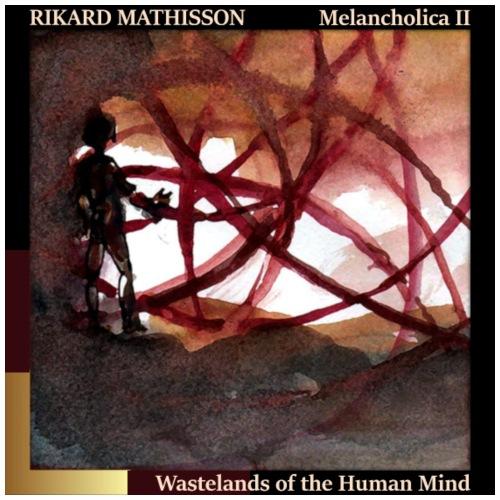 Melancholica II - Wastelands of the Human Mind - Men's Premium T-Shirt