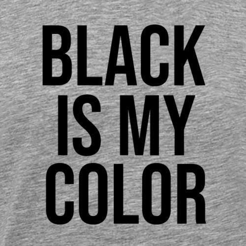 schwarz ist meine lieblingsfarbe - Männer Premium T-Shirt