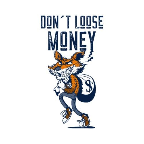 Don´t Loose Money - Männer Premium T-Shirt
