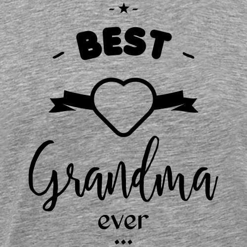 BEST Grandma ever - T-shirt Premium Homme