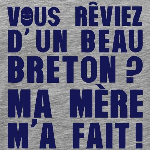 reviez beau breton mere ma fait 803 - T-shirt Premium Homme