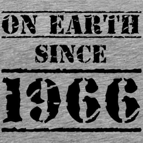 on earth since 1966 50. Geburtstag 50th birthday - Men's Premium T-Shirt