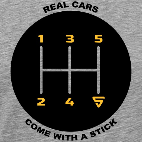 Real cars come with a stick - T-shirt Premium Homme