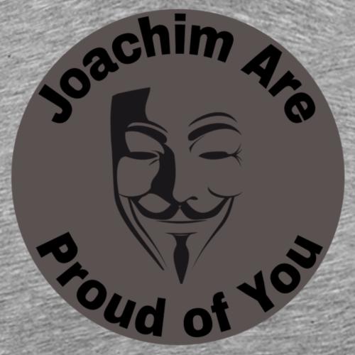 Joachim are proud - Männer Premium T-Shirt