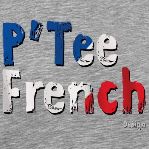 ptit french - T-shirt Premium Homme