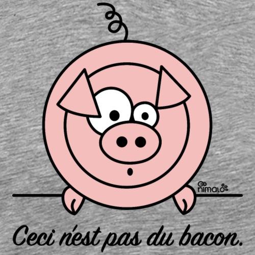 Cochon, Ceci n'est pas du Bacon - T-shirt Premium Homme