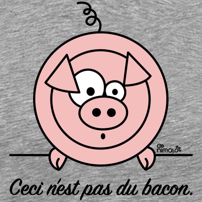 Cochon, Ceci n'est pas du Bacon